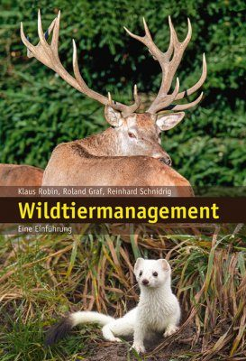 Wildtiermanagement: Eine Einführung [Wildlife Management: An Introduction]