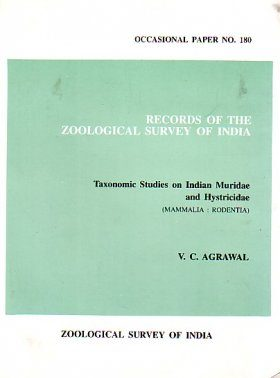 Taxonomic Studies on Indian Muridae and Hystricidae (Mammalia: Rodentia)