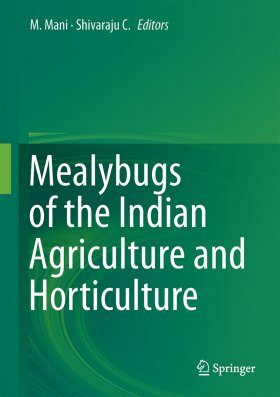 Mealybugs and their Management in Agriculture and Horticultural Crops