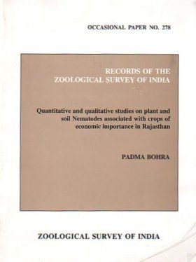 Quantitative and Qualitative Studies on Plant and Soil Nematodes Associated with Crops of Economic Importance in Rajasthan