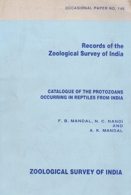 Catalogue of the Protozoans Occurring in Reptiles from India