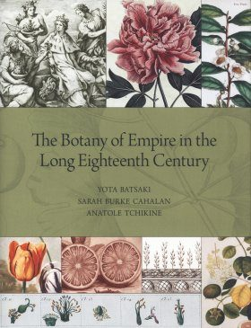 The Botany of Empire in the Long Eighteenth Century
