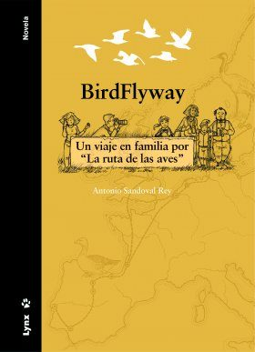 "BirdFlyway: Un Viaje en Familia por ""La Ruta de las Aves"" [A Family Trip on ""The Path of the Birds""]"