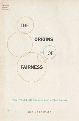 The Origins of Fairness