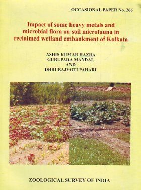 Impact of Some Heavy Metals and Microbial Flora on Soil Microfauna in Reclaimed Wetland Embankment of Kolkata