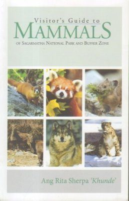 Visitors Guide to Mammals of Sagarmatha National Park and Buffer Zone