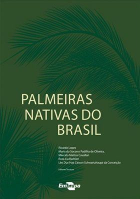 Palmeiras Nativas do Brasil [Native Palms of Brazil]