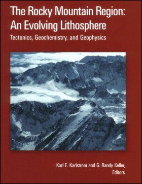 The Rocky Mountain Region: An Evolving Lithosphere