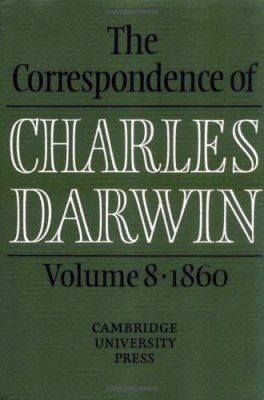 The Correspondence of Charles Darwin, Volume 8: 1860