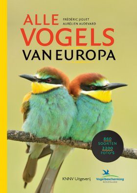 Alle Vogels van Europa [Birds of Europe, North Africa, and the Middle East]