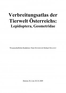 Verbreitungsatlas der Tierwelt Österreichs: Lepidoptera, Geometridae [Distribution Atlas of the Animal World of Austria: Lepidoptera, Geometridae]