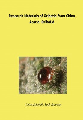Research Materials of Oribatid from China (Acaria: Oribatida)