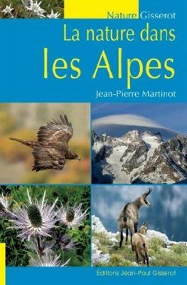 La Nature dans les Alpes [Nature in the Alps]