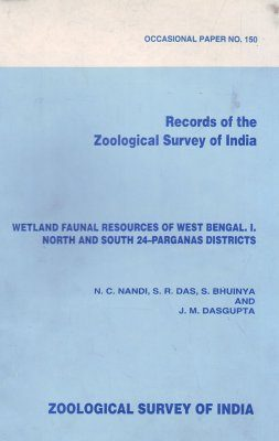 Wetland Faunal Resources of West Bengal, Volume 1: North and South 24-Parganas Districts