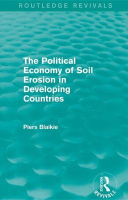The Political Economy of Soil Erosion in Developing Countries