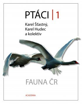 Fauna ČR: Ptáci 1 [Birds of the Czech Republic]