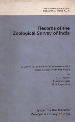 A Survey of the Cauvery River System with a Major Account of its Fish Fauna