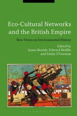 Eco-Cultural Networks and the British Empire