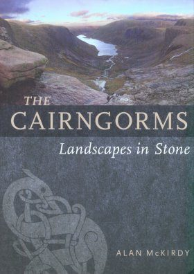 Cairngorms: Landscapes in Stone