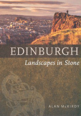 Edinburgh: Landscapes in Stone