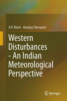 Western Disturbances – An Indian Meteorological Perspective