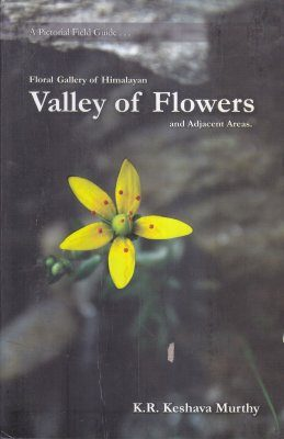 Floral Gallery of Himalayan Valley of Flowers and Adjacent Areas