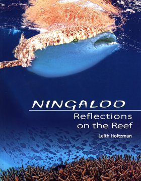 Ningaloo: Reflections on the Reef