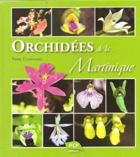 Orchidées de la Martinique [Orchids of Martinique]