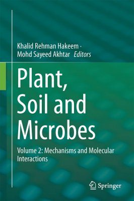 Plant, Soil and Microbes, Volume 2