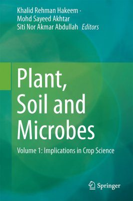 Plant, Soil and Microbes, Volume 1