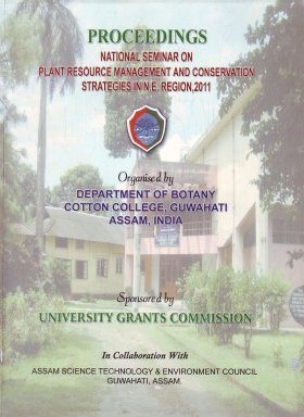Proceedings National Seminar on Plant Resource Management and Conservation Strategies in N.E. Region, 2011 [India]