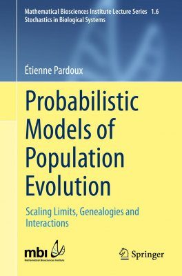 Probabilistic Models of Population Evolution