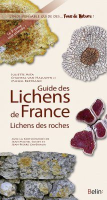 Guide des Lichens de France: Lichens des Roches [Guide to Lichens of France: Lichens on Rocks]