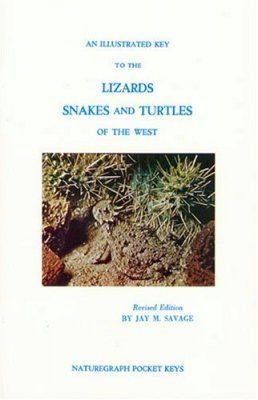 An Illustrated Key to Lizards, Snakes and Turtles of the West