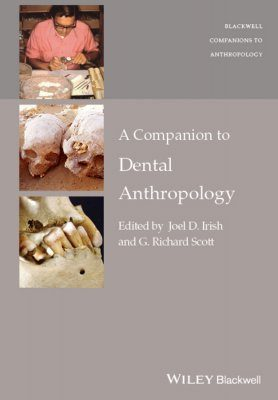 A Companion to Dental Anthropology