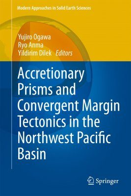 Accretionary Prisms and Convergent Margin Tectonics in the Northwest Pacific Basin