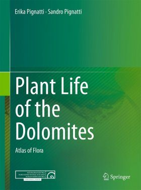 Plant Life of the Dolomites: Atlas of Flora