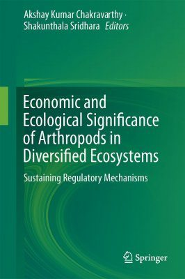 Economic and Ecological Significance of Arthropods in Diversified Ecosystems