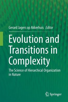 Evolution and Transitions in Complexity