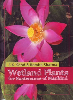 Wetland Plants for Sustenance of Mankind