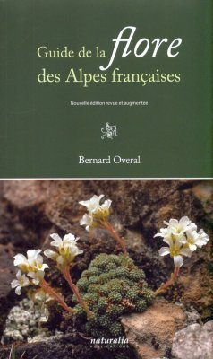 Guide de la Flore des Alpes Françaises [Guide to the Flora of the French Alps]