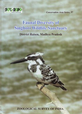 Faunal Diversity of Singhori Wildlife Sanctuary, District Raisen, Madhya Pradesh