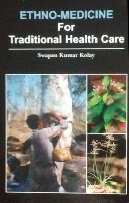 Ethno-Medicine for Traditional Health Care