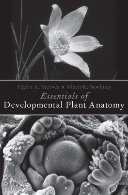 Essentials of Developmental Plant Anatomy