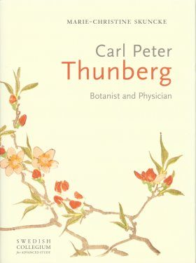 Carl Peter Thunberg: Botanist and Physician