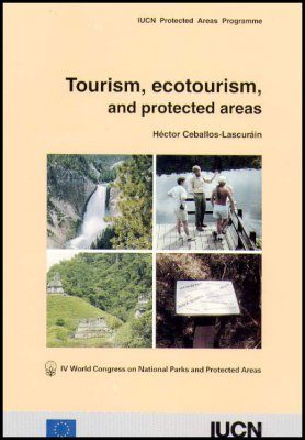 Tourism, Ecotourism and Protected Areas