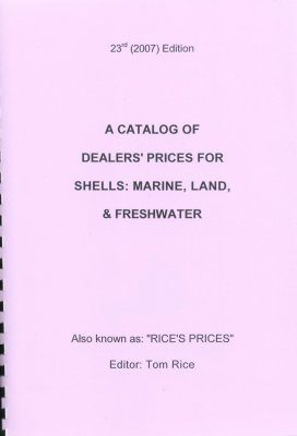 A Catalog of Dealer's Prices for Shells: Marine, Land & Freshwater