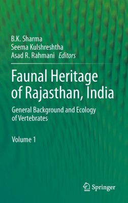 Faunal Heritage of Rajasthan, India, Volume 1