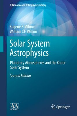 Solar System Astrophysics: Planetary Atmospheres and the Outer Solar System