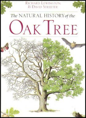 The Natural History of the Oak Tree